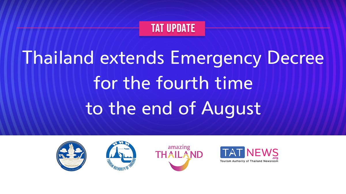 thailand-extends-emergency-decree-for-the-fourth-time-to-the-end-of-august Thailand extends Emergency Decree for the fourth time to the end of August